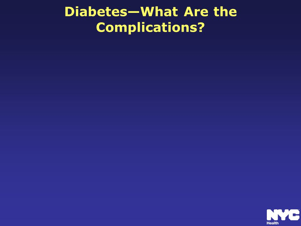 Diabetes—What Are the Complications