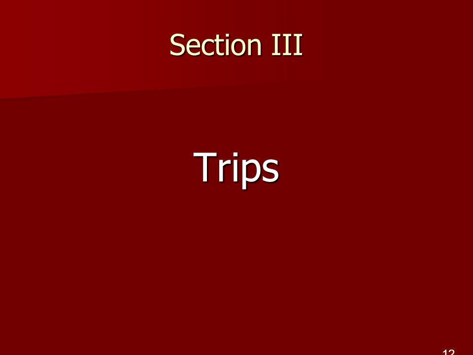 Section III Trips 12