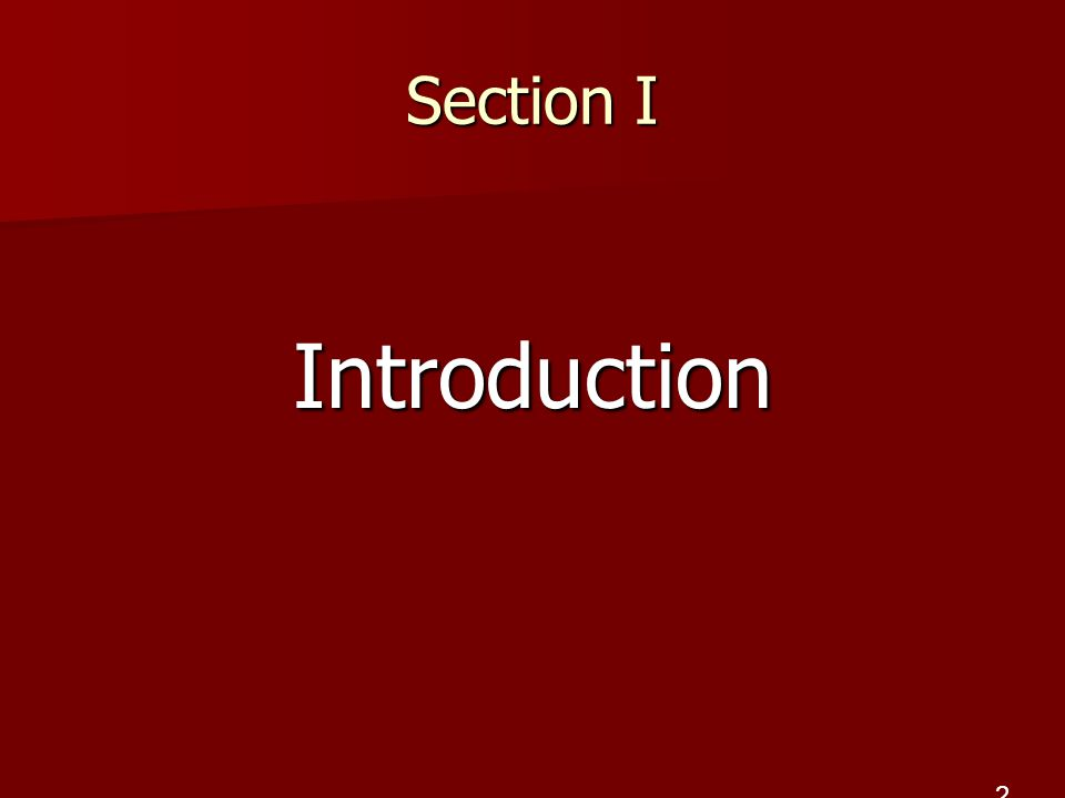 Section I Introduction 2