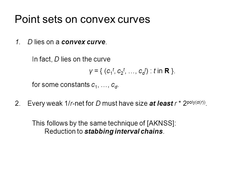 Point sets on convex curves for some constants c 1, …, c d.