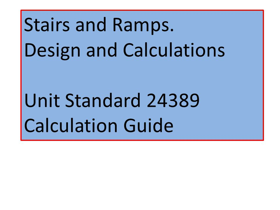 Example 1 A single flight of stairs must have a rise between 165 and 175.