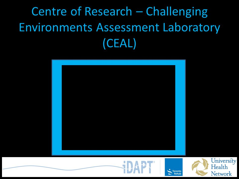 Centre of Research – Challenging Environments Assessment Laboratory (CEAL)