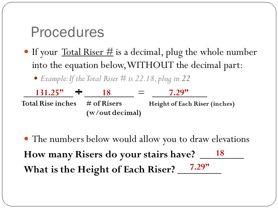 Procedures If your Total Riser # is a decimal, plug the whole number into the equation below, WITHOUT the decimal part: Example: If the Total Riser #