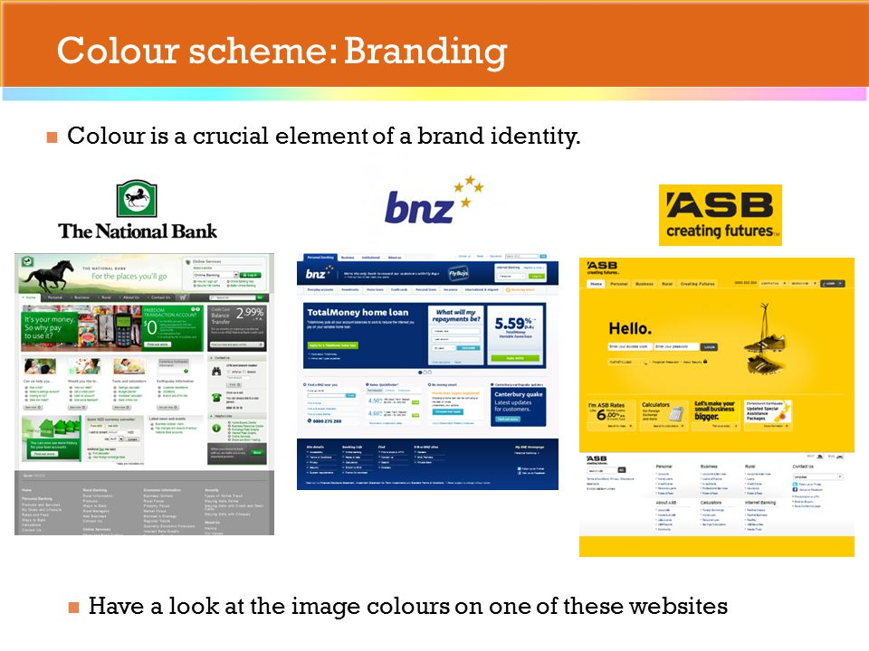 Colour scheme: Branding Colour is a crucial element of a brand identity.