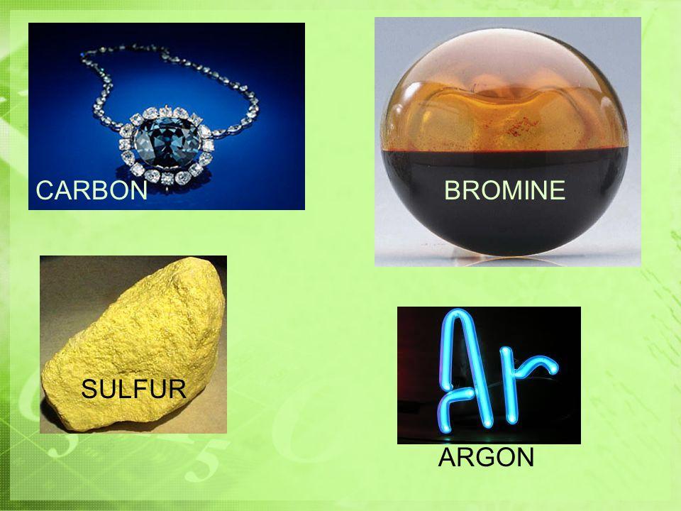 CARBON ARGON BROMINE SULFUR