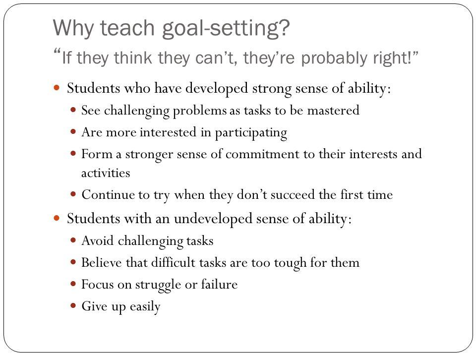 Why teach goal-setting.