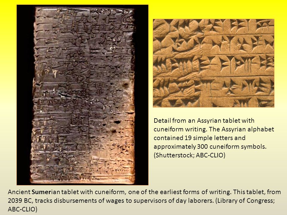 Ancient Sumerian tablet with cuneiform, one of the earliest forms of writing.