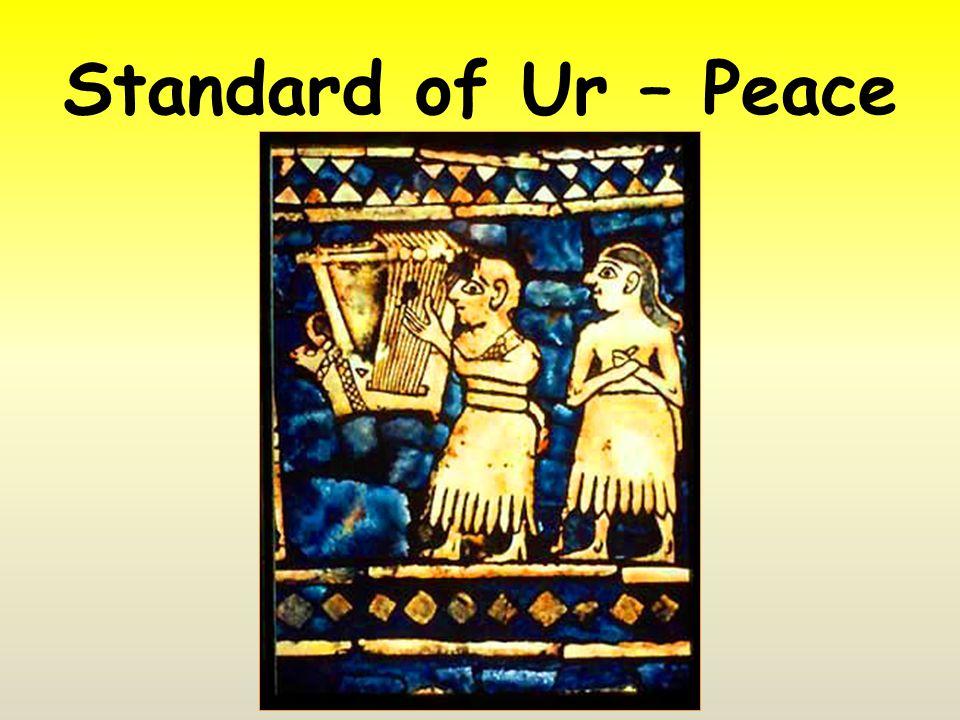 Standard of Ur – Peace