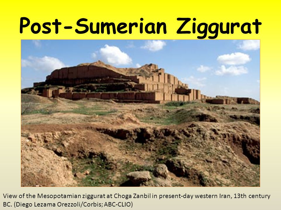 Post-Sumerian Ziggurat View of the Mesopotamian ziggurat at Choga Zanbil in present-day western Iran, 13th century BC.