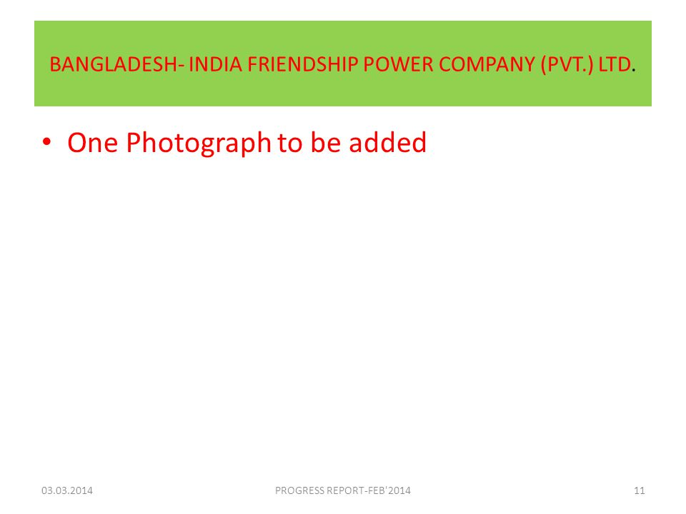 BANGLADESH- INDIA FRIENDSHIP POWER COMPANY (PVT.) LTD.