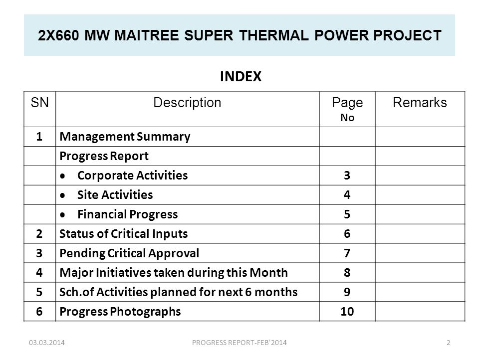 2X660 MW MAITREE SUPER THERMAL POWER PROJECT Appointment of Owner's Engineer : Technical Bid opened on 13 th March '14.