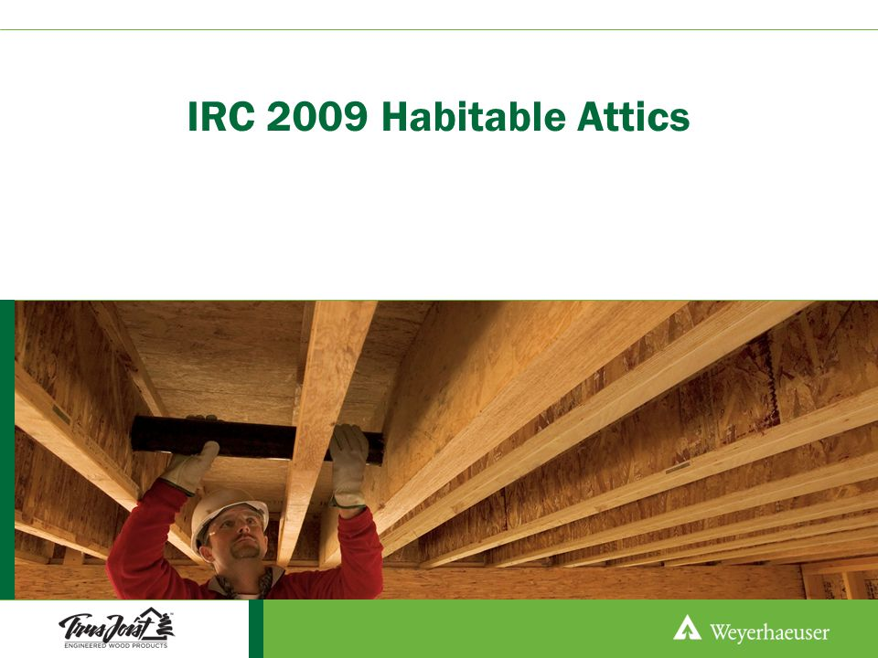 IRC 2009 Habitable Attics