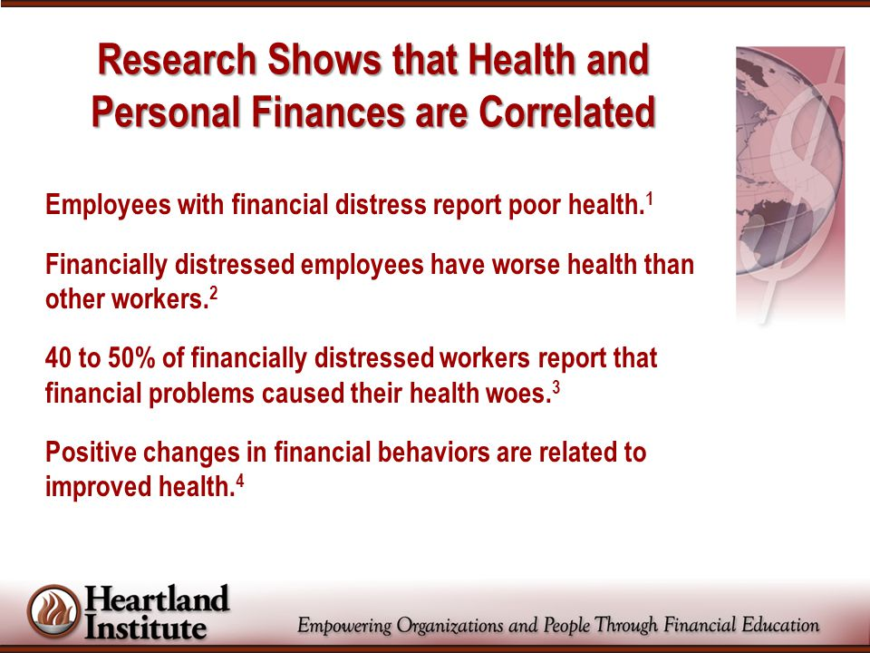 Employees with financial distress report poor health. 1 Financially distressed employees have worse health than other workers. 2 40 to 50% of financia