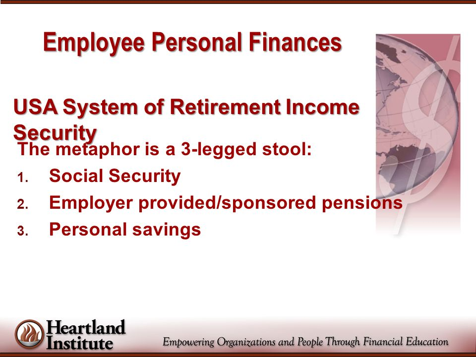 Defined-Benefit Retirement Pensions (DB Plan = Monthly checks for life) Most USA workers earn Social Security Administration credits during their working years and retirees are eligible for a SSA pension.