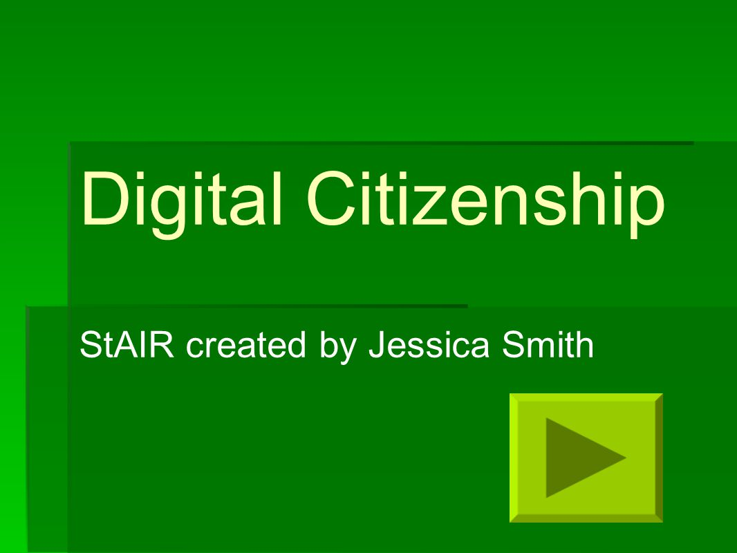 Digital Citizenship StAIR created by Jessica Smith