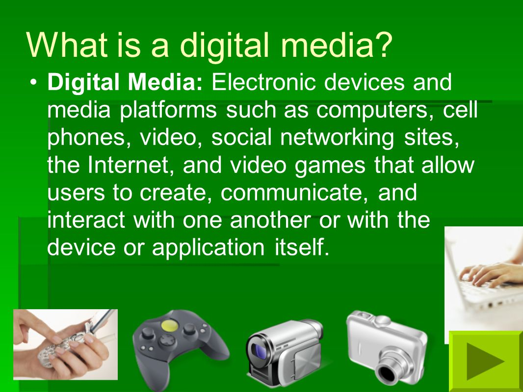 What is a digital media.