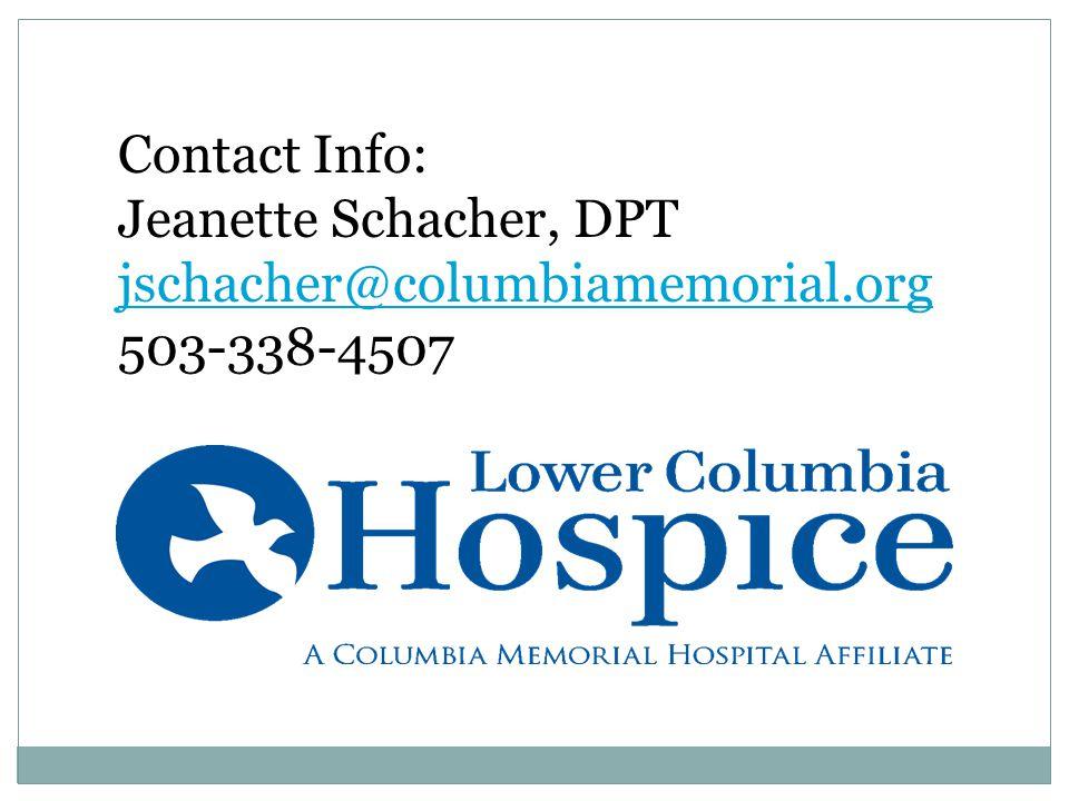Contact Info: Jeanette Schacher, DPT jschacher@columbiamemorial.org 503-338-4507
