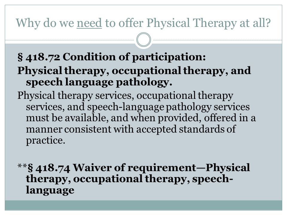 Can we afford to offer PT services.Can you afford not to.