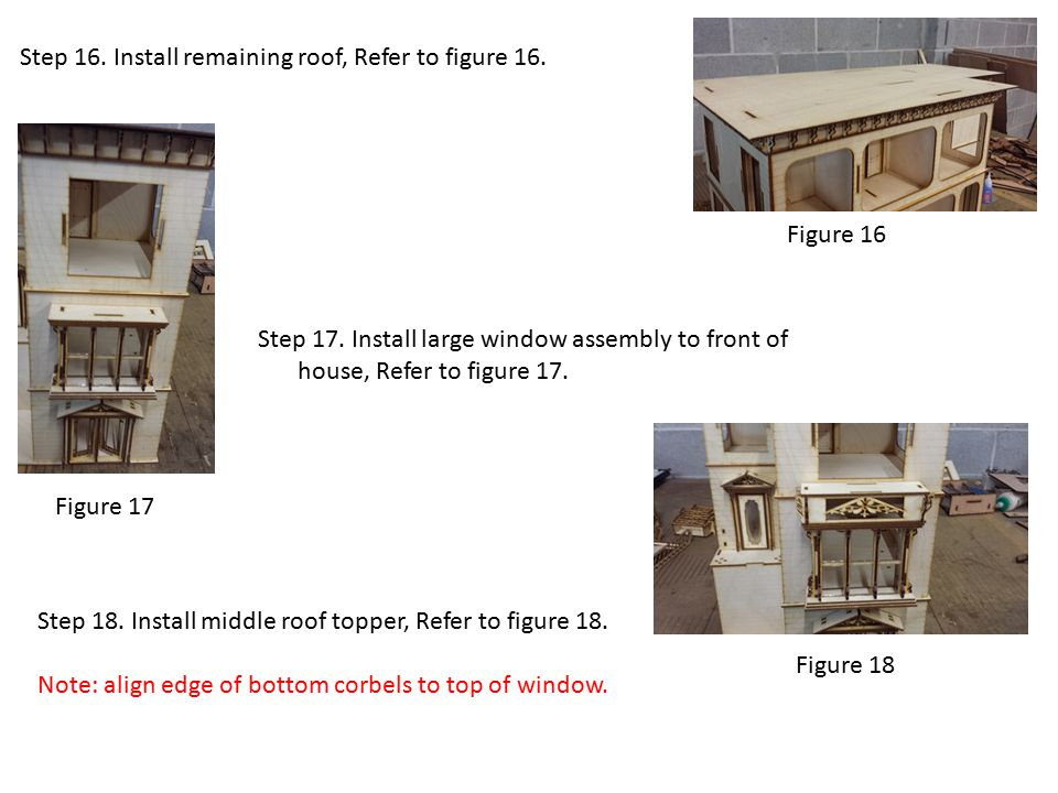 Step 16. Install remaining roof, Refer to figure 16.