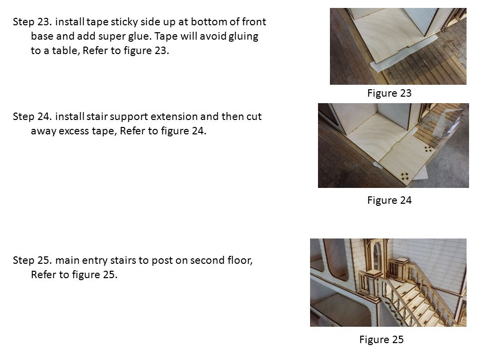 Step 25.main entry stairs to post on second floor, Refer to figure 25.