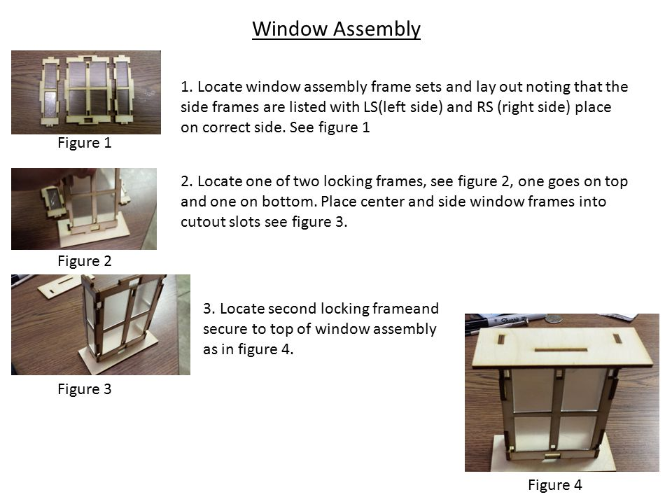 Window Assembly 1.