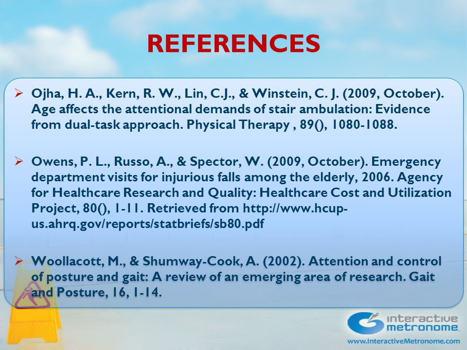 REFERENCES  Centers for Disease Control and Prevention, National Center for Injury Prevention and Control, Division of Unintentional Injury Prevention.