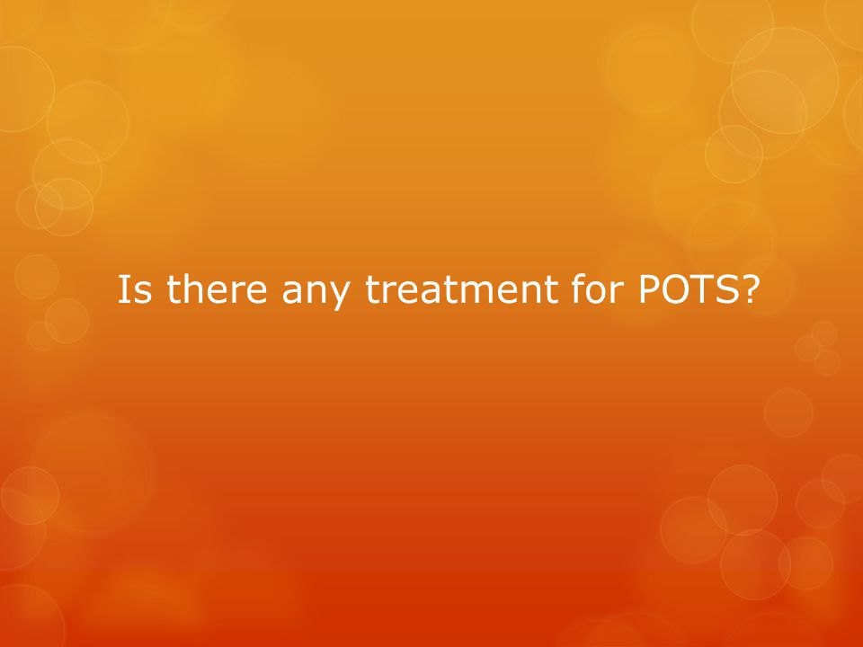 Is there any treatment for POTS