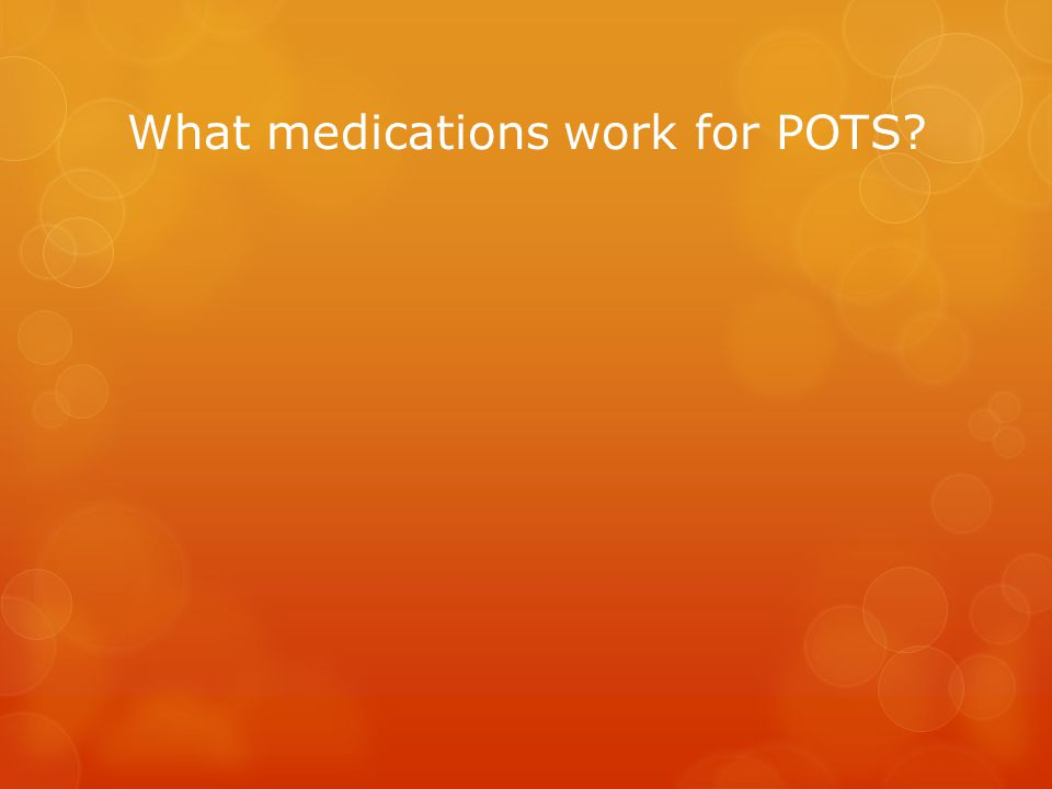 What medications work for POTS