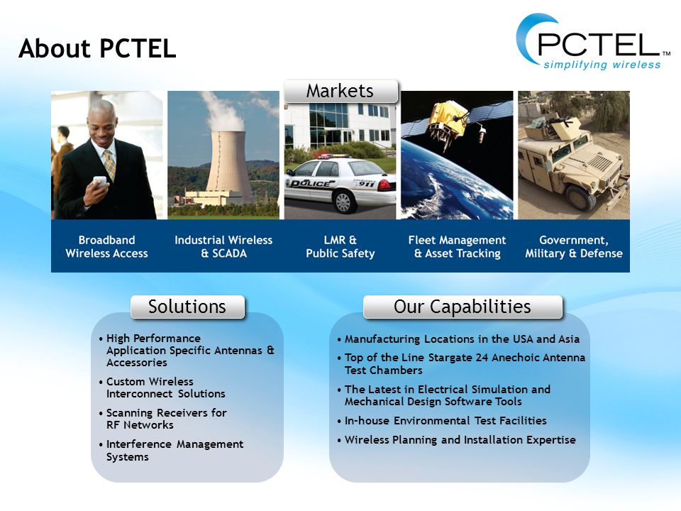 About PCTEL In-Building Antennas Antennas & Accessories for Optimized Indoor Coverage Frequency Options (900MHz-6GHz) 6-Port and 3-Port MIMO Designs for Spatial Diversity Applications Single Band, Wideband and Multi-Band Models Ceiling, Wall and Surface Mount Designs UL 94-V0 Materials and Plenum Cables Attractive Low Profile Housings Customized Cable Assemblies NEMA-rated Insulated Enclosures