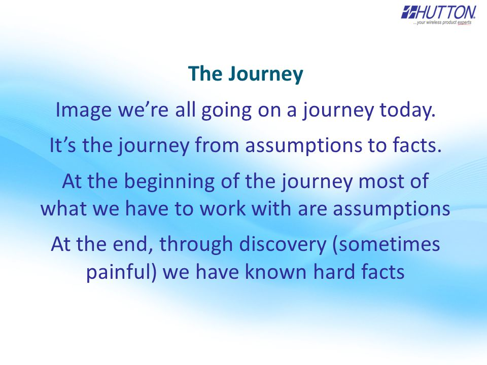 The Journey Image we're all going on a journey today.