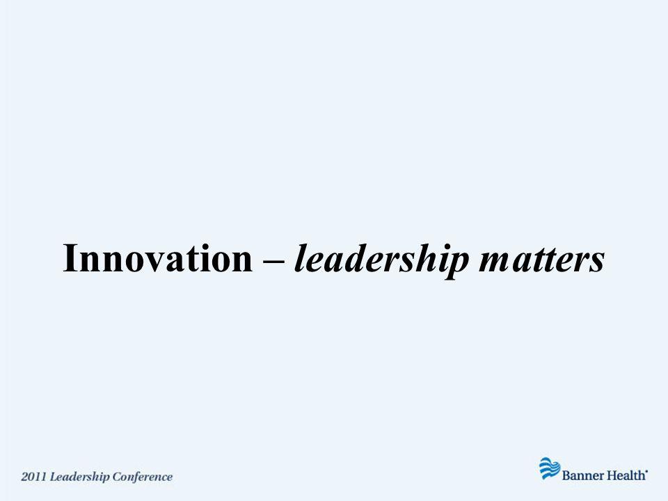 Innovation – leadership matters