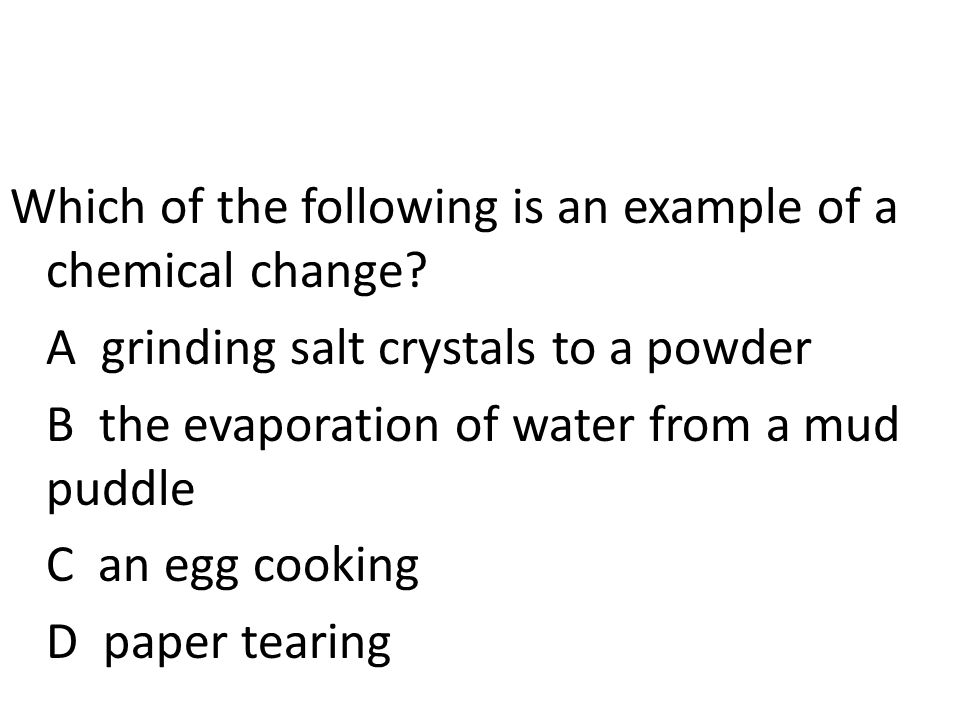 Which of the following is an example of a chemical change.