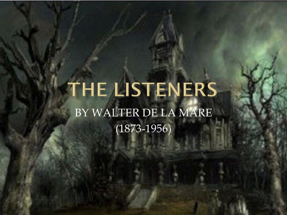 BY WALTER DE LA MARE (1873-1956)