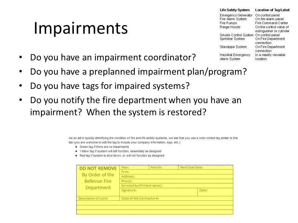 Impairments Do you have an impairment coordinator.
