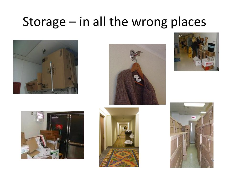 Storage – in all the wrong places