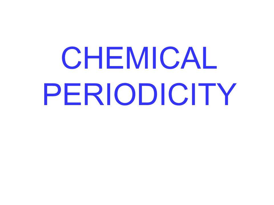 CHEMICAL PERIODICITY