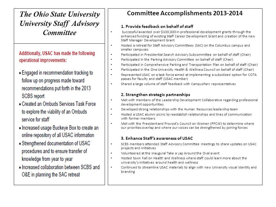 The Ohio State University University Staff Advisory Committee Committee Accomplishments 2013-2014 1.