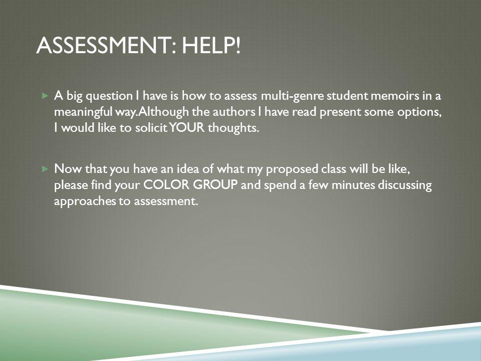 ASSESSMENT: HELP.