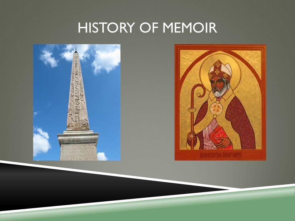 HISTORY OF MEMOIR