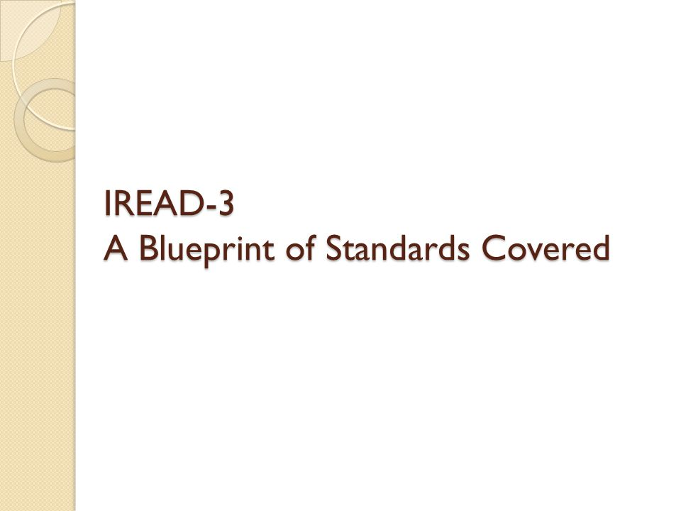 IREAD-3 A Blueprint of Standards Covered