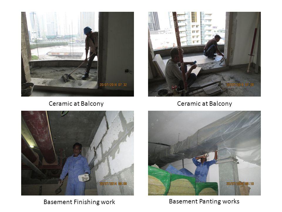 Ceramic at Balcony Basement Panting works Basement Finishing work