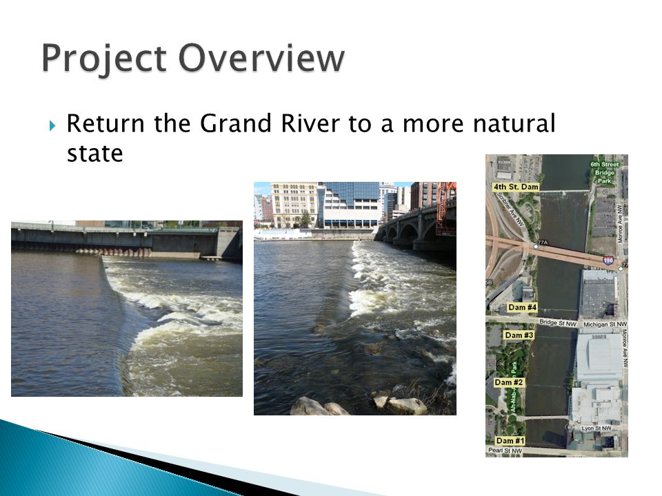  Return the Grand River to a more natural state