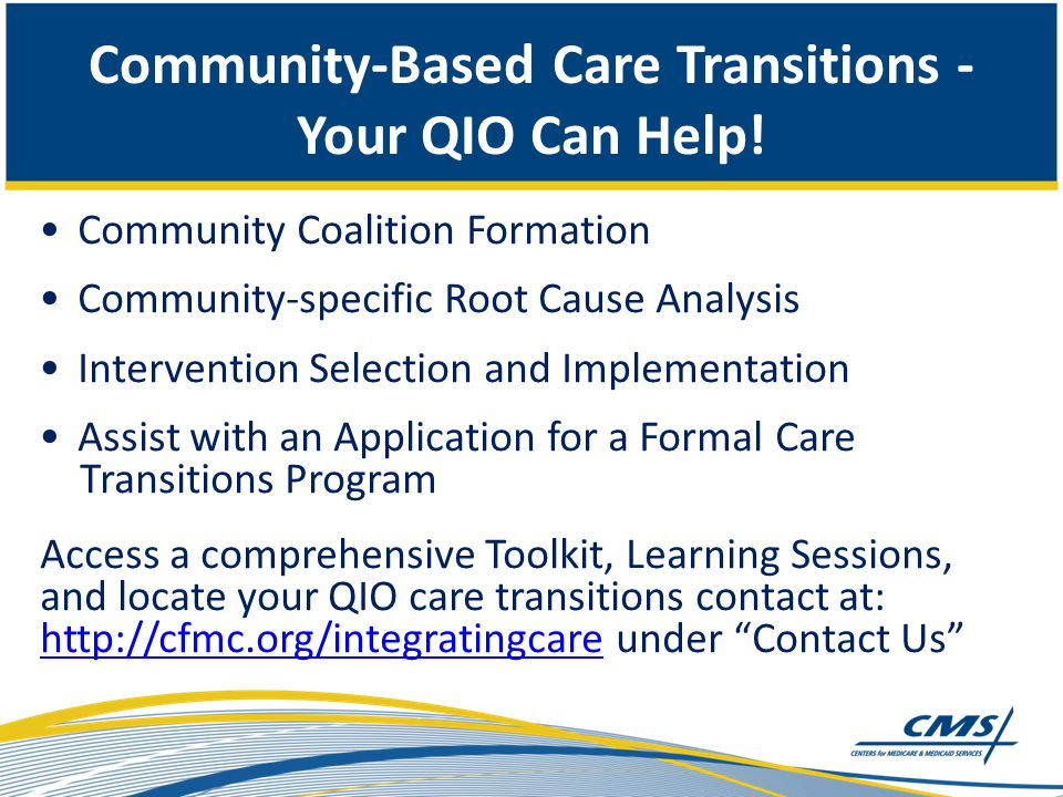 Community-Based Care Transitions - Your QIO Can Help.