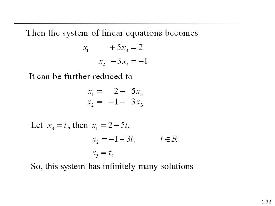 1.32 Let, then So, this system has infinitely many solutions