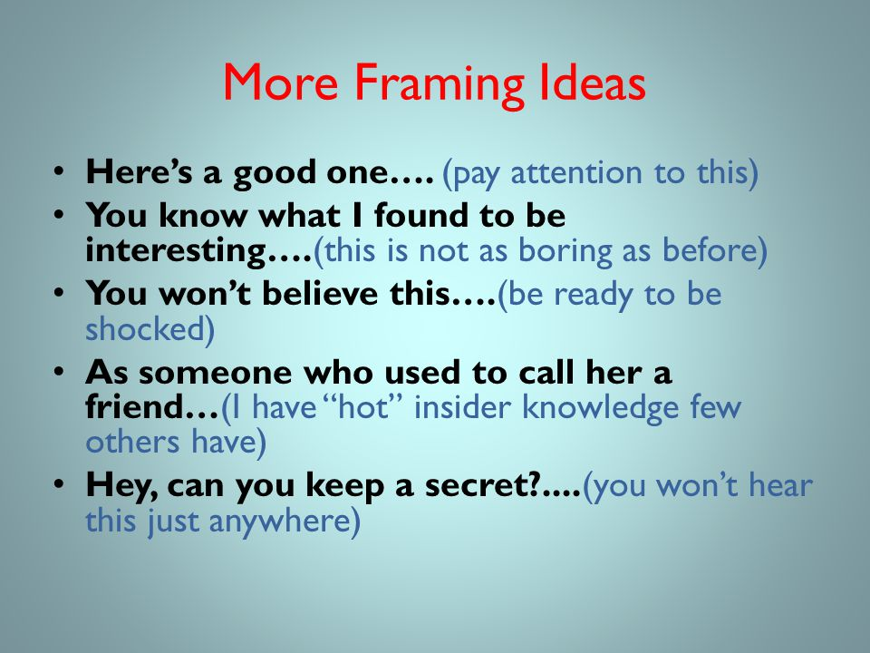 More Framing Ideas Here's a good one….