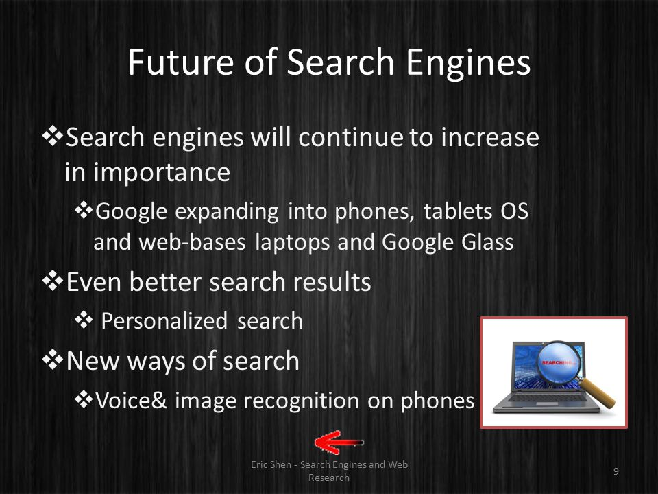 Search Engine Optimization (SEO) Eric Shen - Search Engines and Web Research 8  Process of driving more viewers to a website by increasing the site's