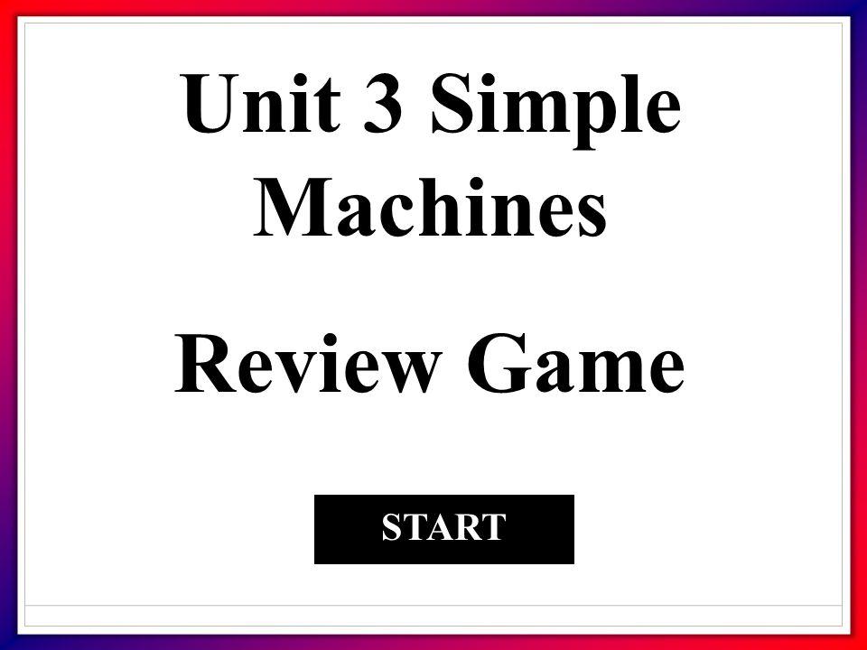 1. All machines have moveable parts FalseTrue