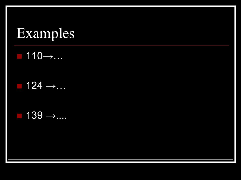 Examples 110→… 124 →… 139 →....