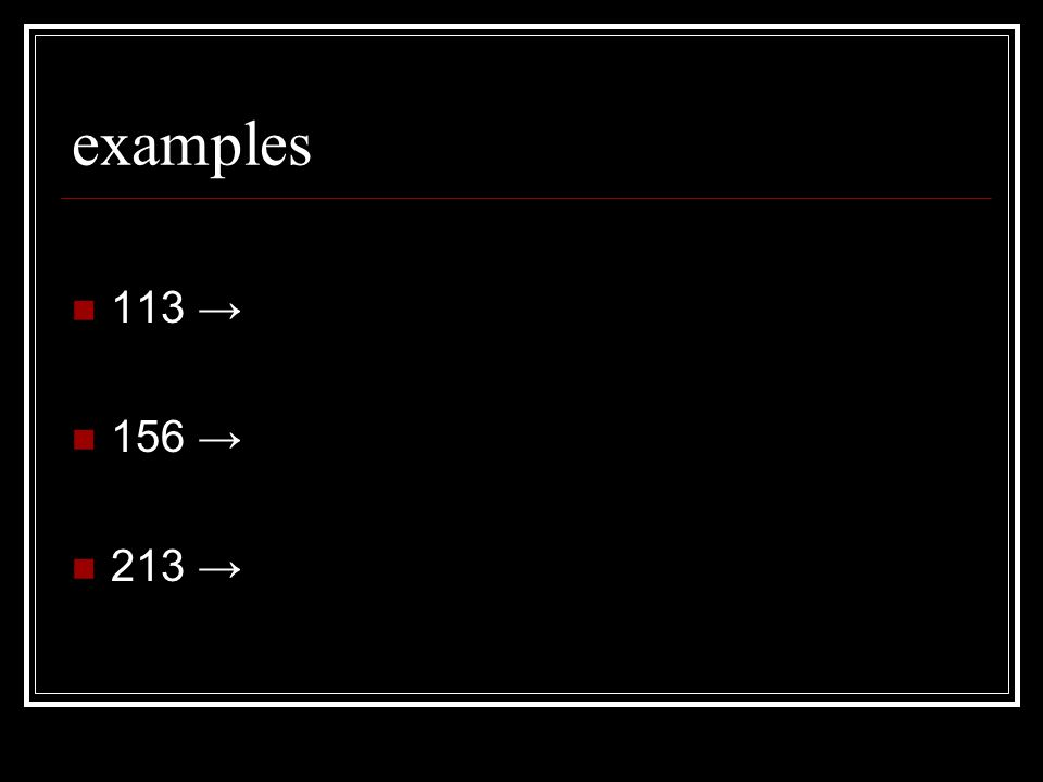 examples 113 → 156 → 213 →