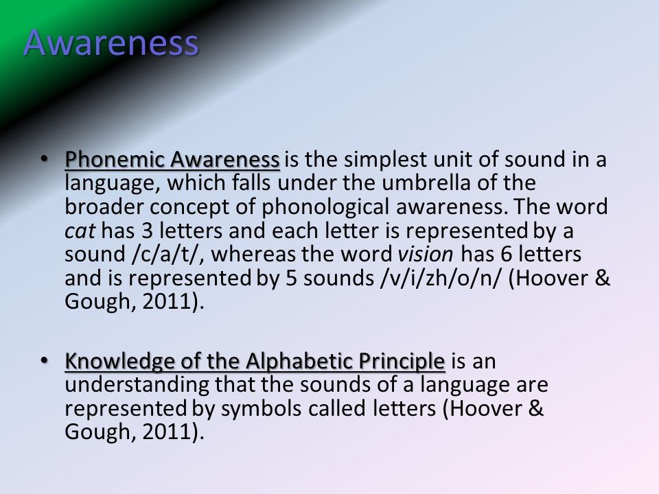 Awareness Phonemic Awareness Phonemic Awareness is the simplest unit of sound in a language, which falls under the umbrella of the broader concept of phonological awareness.